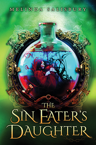 Review of The Sin Eater's Daughter by Melinda Salisbury