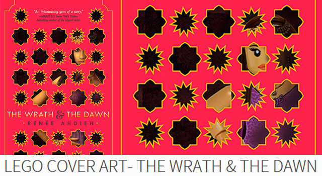 Lego Cover Art- The Wrath & The Dawn