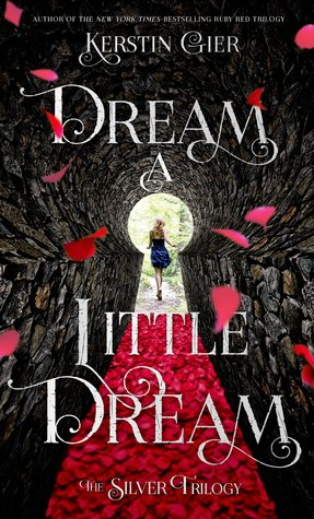 Review of Dream a Little Dream by  Kerstin Gier
