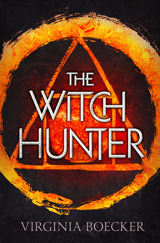 Review of The Witch Hunter by Virginia Boecker
