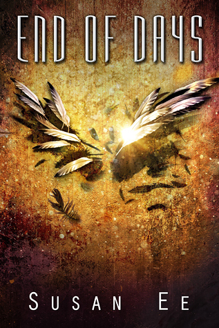 Review of End of Days by Susan Ee