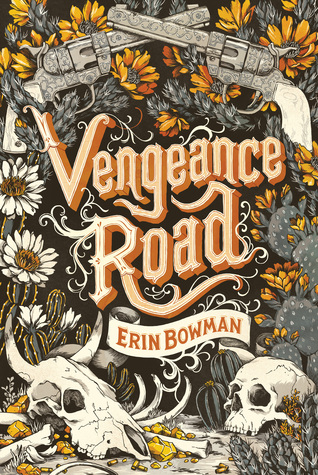 Review of Vengeance Road by Erin Bowman