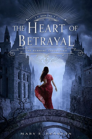 My Sort-of Review for The Heart of Betrayal by Mary E. Pearson