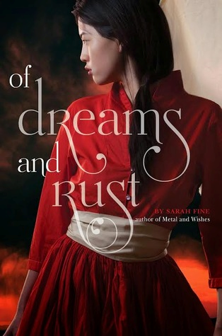 Review of Of Dreams and Rust by Sarah Fine