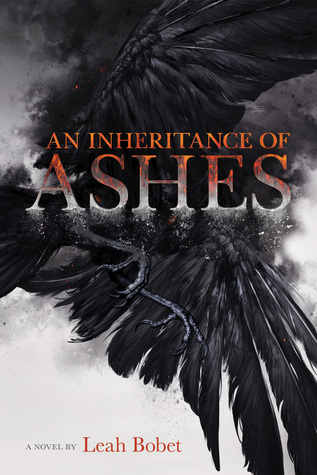 Review of An Inheritance of Ashes by Leah Bobet