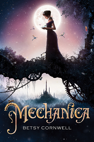 Review of Mechanica by Betsy Cornwell