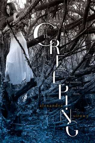 Review of The Creeping by Alexandra Sirowy