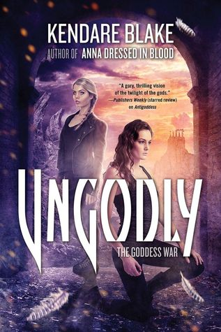 Review of Ungodly by Kendare Blake