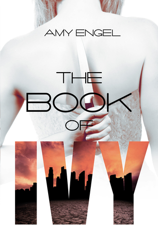 Review of The Book of Ivy by Amy Engel