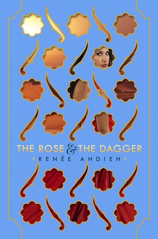 Review of The Rose and the Dagger by Renee Ahdieh