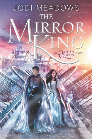Review of The Mirror King by Jodi Meadows