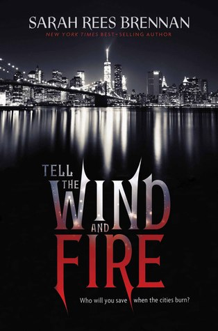 Review of Tell the Wind and Fire by Sarah Rees Brennan
