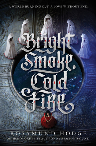 Review of Bright Smoke, Cold Fire by Rosamund Hodge