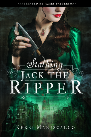 Review of Stalking Jack the Ripper by Kerri Maniscalco