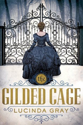 Review of The Gilded Cage by Lucinda Gray