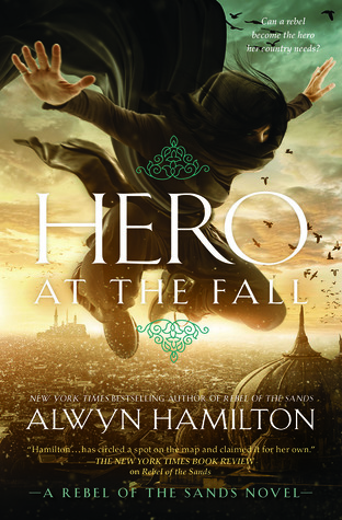 Blog Tour Review- Hero at the Fall by Alwyn Hamilton