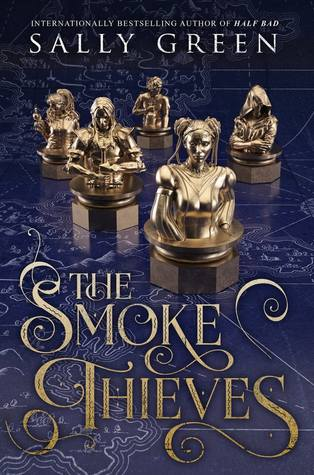 The Smoke Thieves by Sally Green- Blog Tour Review